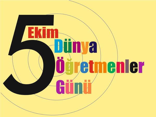 5 Ekim Dünya Öğretmenler Günü Kutlu Olsun