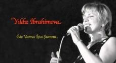 Embedded thumbnail for Yıldız İbrahimova - İşte Varna İşte de Şumnu